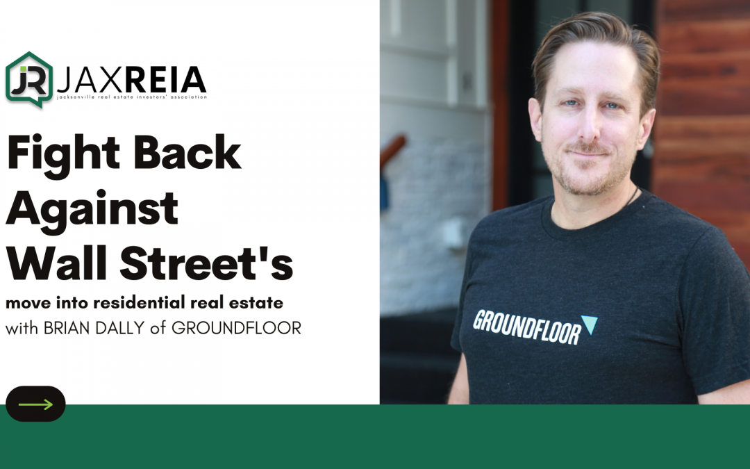 Fight back against Wall Street's move into residential real estate with GROUNDFLOOR
